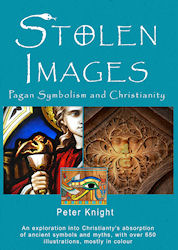 Stolen Images - Pagan Symbolism and Christianity